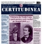 """A apărut """"CERTITUDINEA"""" Nr. 6. LEZMAJESTATE ÎMPOTRIVA LUI MIHAI EMINESCU: Dosarele de interdictie, """"Doina"""" si afacerea Strousberg. Titu Maiorescu, trădător de tară"""