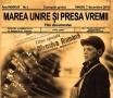 """Marea Unire si presa vremii"", un documentar de exceptie"
