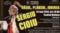 """,,Râsul, Plânsul, Iubirea"""" - recital aniversar Sergiu Cioiu, pe scena Teatrului Nottara"""
